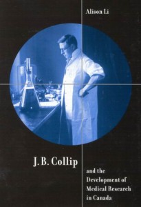 J.B. Collip and the Development of Medical Research in Canada